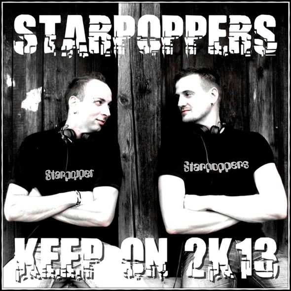 Starpoppers - Keep On 2k13