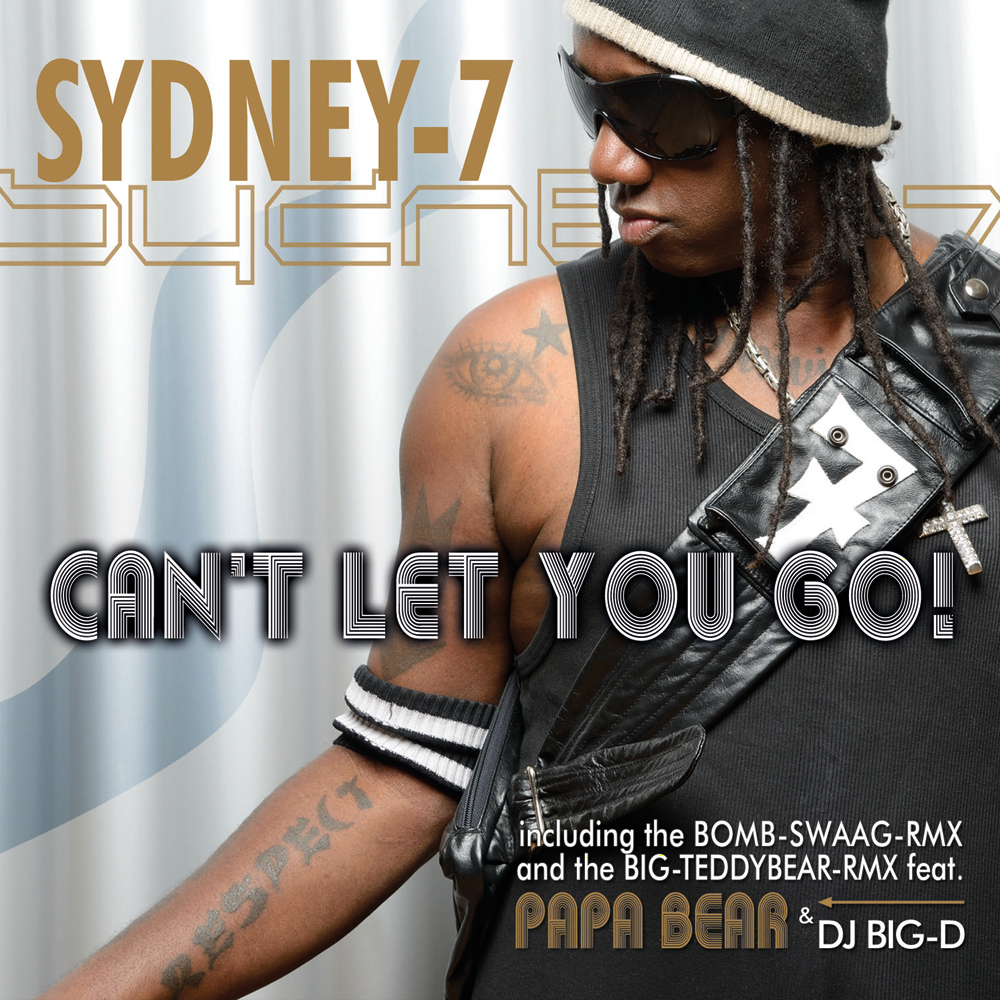 Sydney-7 - Can't Let You Go