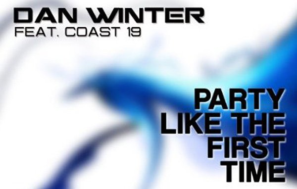 Dan Winter feat. Coast 19 - Party Like the First Time