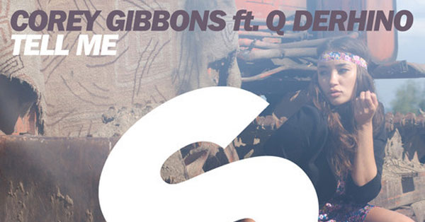 Corey Gibbons ft. Q DeRhino - Tell Me