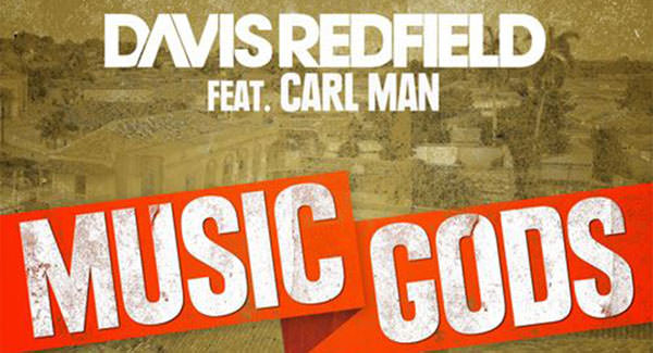 Davis Redfield feat. Carl Man - Music Gods