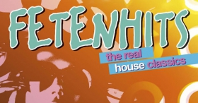 Fetenhits - the Real House Classics [Tracklist]