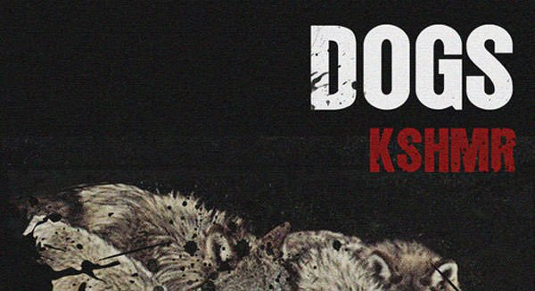 KSHMR feat. Luciana - Dogs (free download)