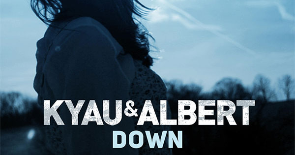 Kyau & Albert - Down (incl. Sebastien Remix)