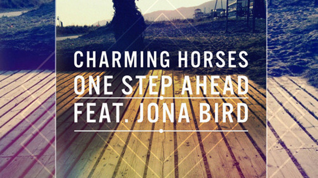 Charming Horses feat. Jona Bird – One Step Ahead