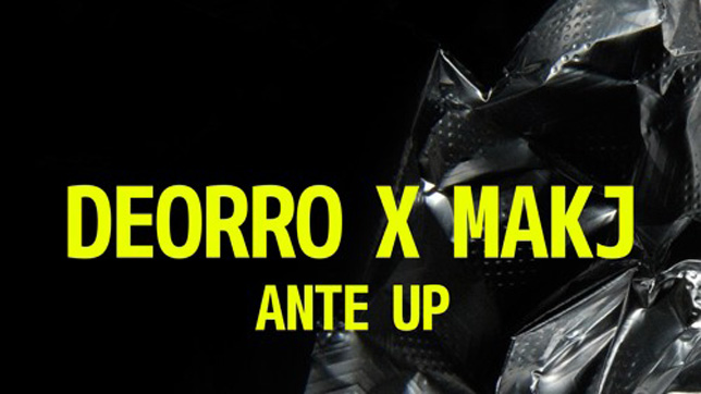 Deorro x MAKJ - Ante Up » [Free Download]