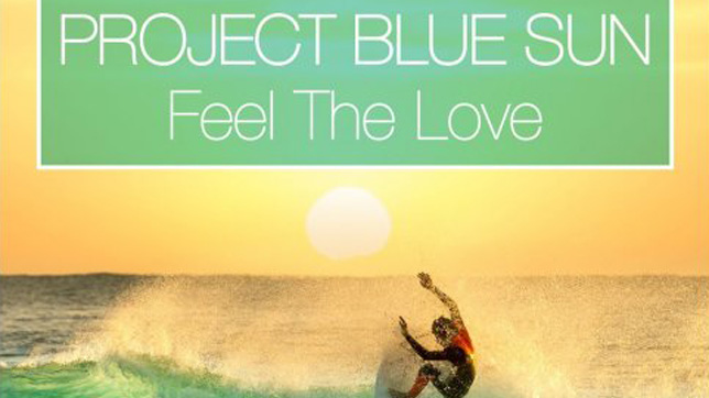 Project Blue Sun - Feel the Love