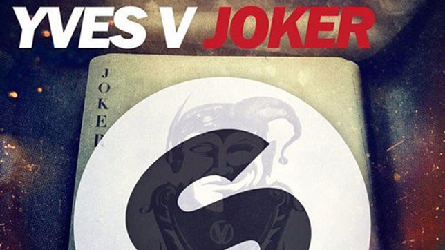 Yves V - Joker » [Free Download]