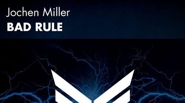 Jochen Miller - Bad Rule