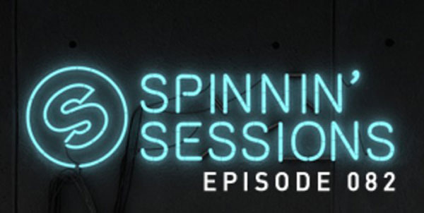 Podcast: Spinnin' Sessions 082