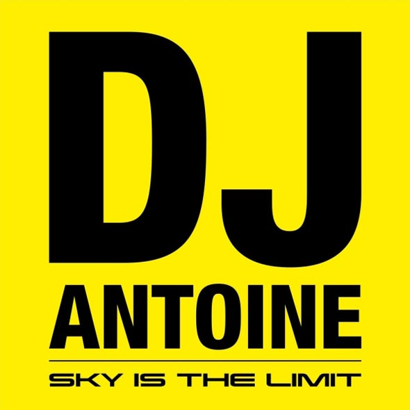 DJ Antoine - Sky Is The Limit [Album]