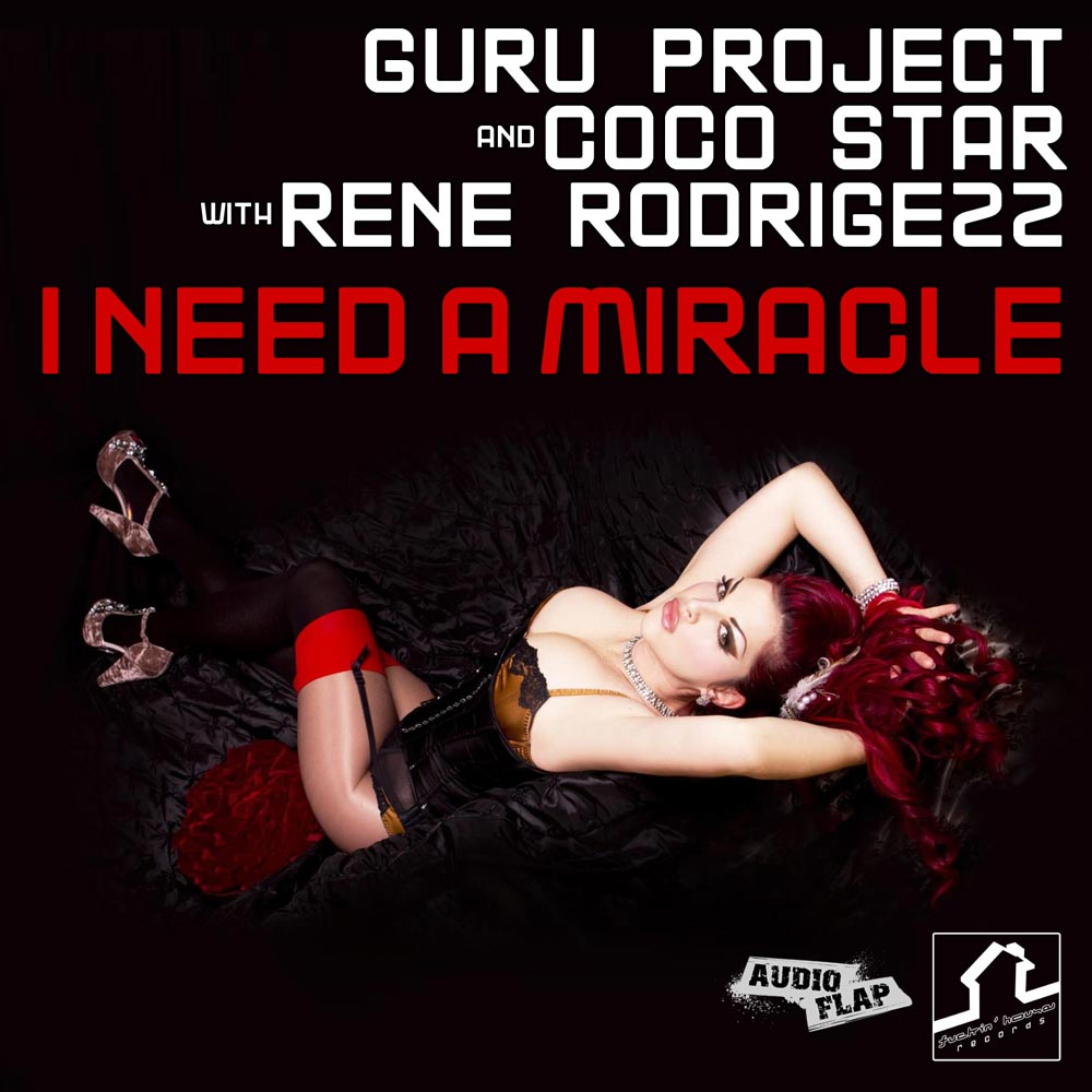 Guru Project & Coco Star with Rene Rodrigezz - I Need A Miracle