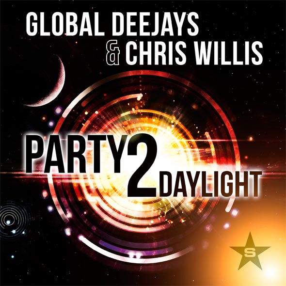 Global Deejays & Chris Willis – Party 2 Daylight