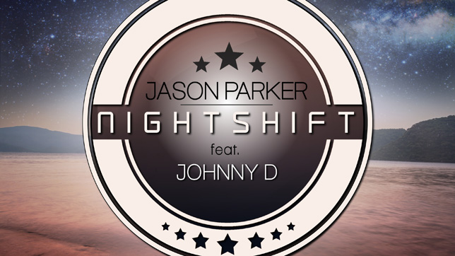 Jason Parker feat. Johnny D - Nightshift