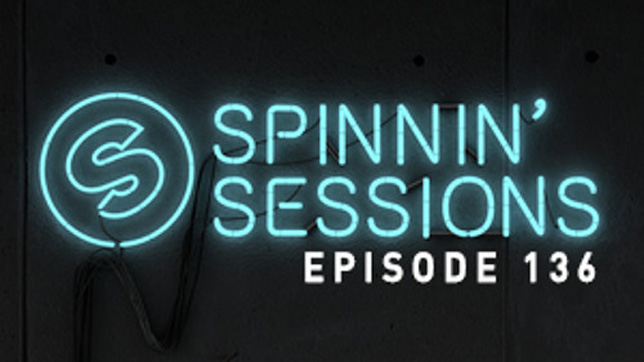 Spinnin' Sessions 136