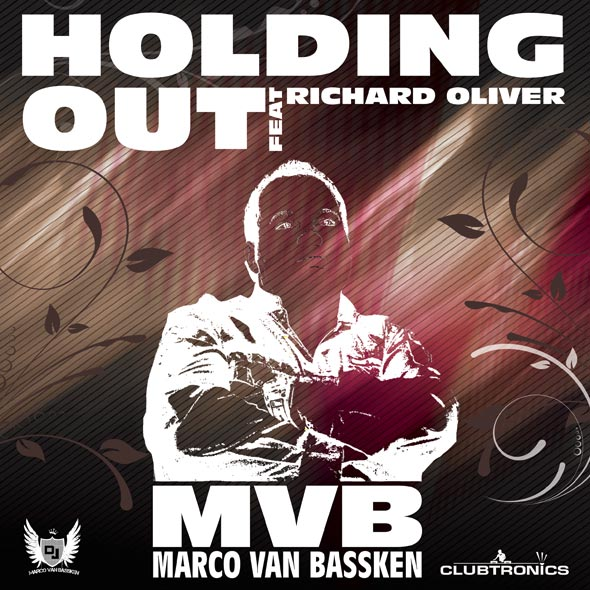 Marco Van Bassken feat Richard Oliver - Holding Out