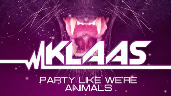 KlaKlaas - Party Like We're Animals Download