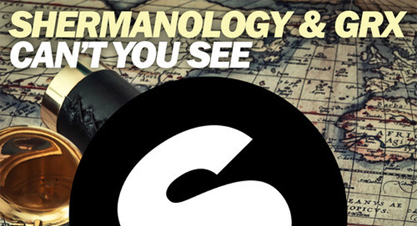 Shermanology & GRX - Can't You See Download