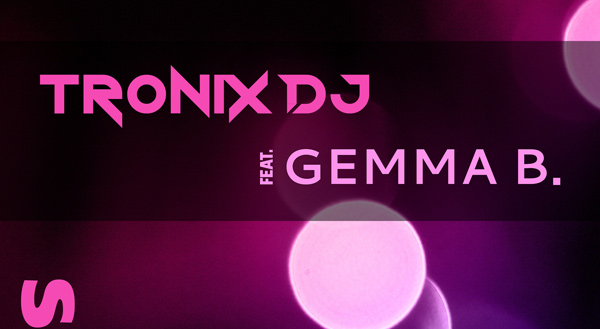 Tronix DJ feat. Gemma B. - Someday Download