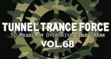 "Wir verlosen 2x ""Tunnel Trance Force Vol. 68"""
