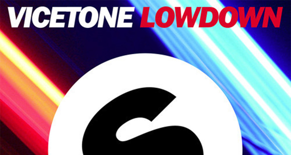Vicetone - Lowdown Download