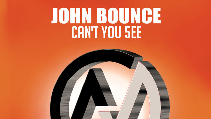 John Bounce - Can't You 5ee