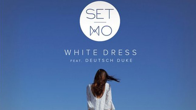 Set Mo feat. Deutsch Duke - White Dress