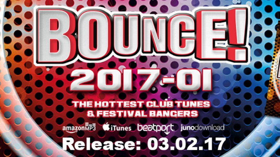 Bounce! 2017-01 (The Hottest Club Tunes & Festival Bangers)