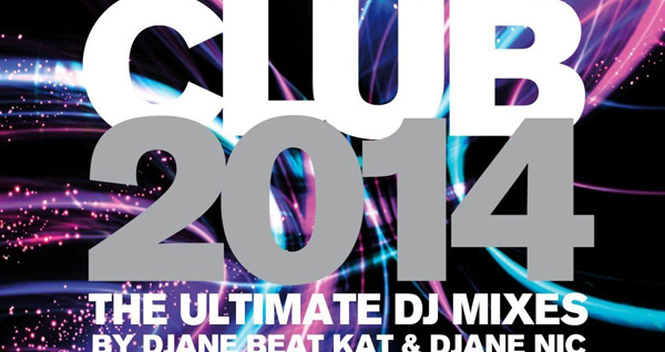 Club 2014 - The Ultimate DJ Mixes