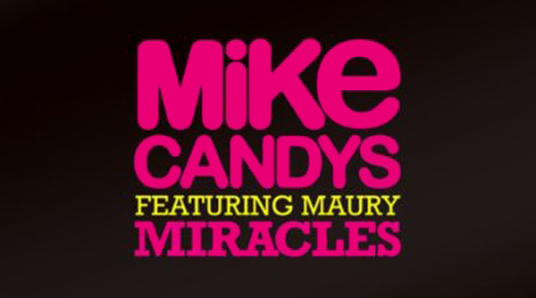 Mike Candys feat. Maury - Miracles Download