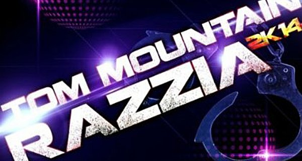 Tom Moutain - Razzia 2K14 Download