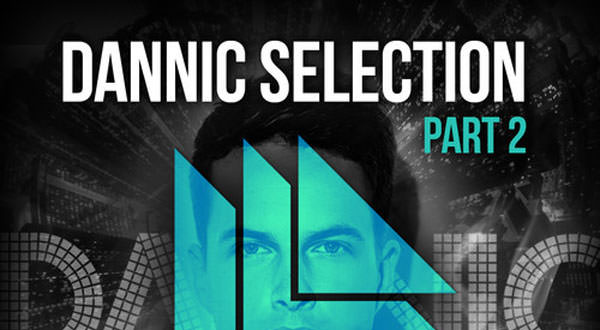 Dannic Selection E.P. Part 2