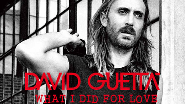David Guetta feat. Emeli Sandé - What I Did For Love