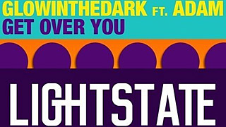 GLOWINTHEDARK feat. Adam - Get Over You