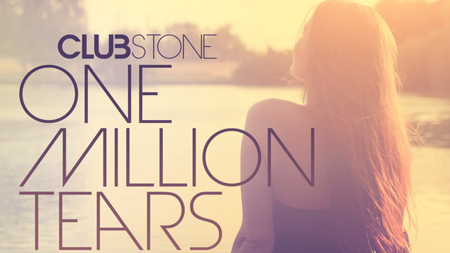 Clubstone feat. R.B.O. - One Million Tears