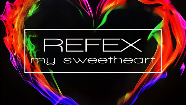 Refex - My Sweetheart