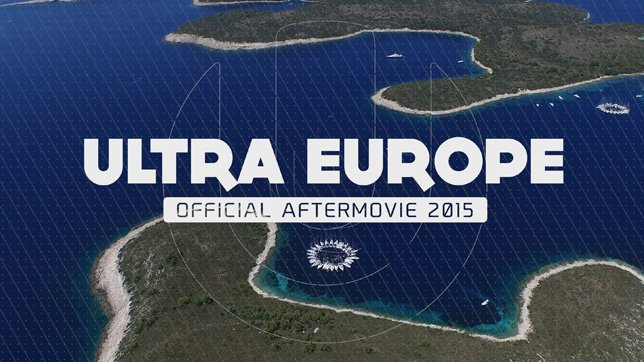 Ultra Europe 2015 Aftermovie »  [inkl. Tracklist]