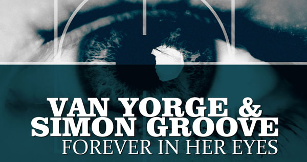 Van Yorge & Simon Groove - Forever In Her Eyes