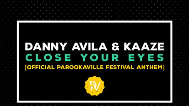 Danny Avila & Kaaze - Close Your Eyes
