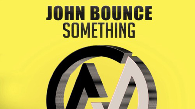 John Bounce - Something