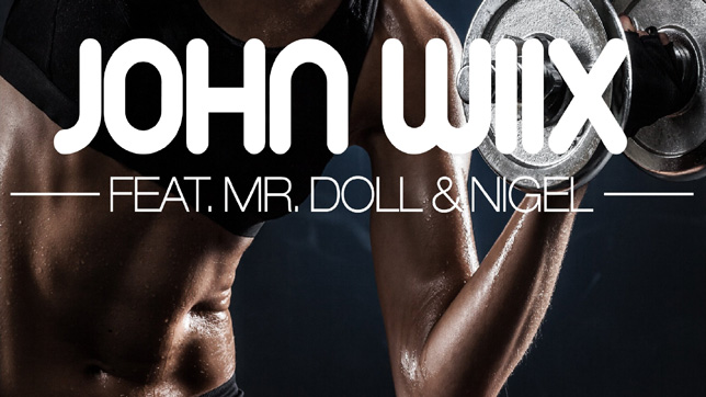 John Wiix feat. Mr. Doll & Nigel -  Can U Pump on It