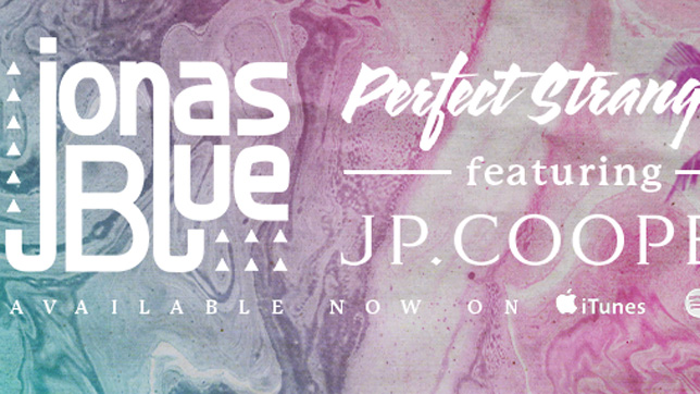 Jonas Blue feat. JP. Coopers - Perfect Strangers