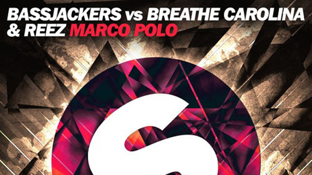 Bassjackers vs. Breathe Carolina & Reez - Marco Polo