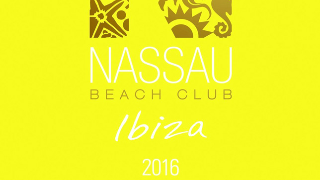 Nassau Beach Club Ibiza 2016