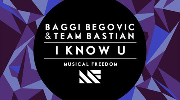 Baggi Begovic & Team Bastian - I Know U Preview