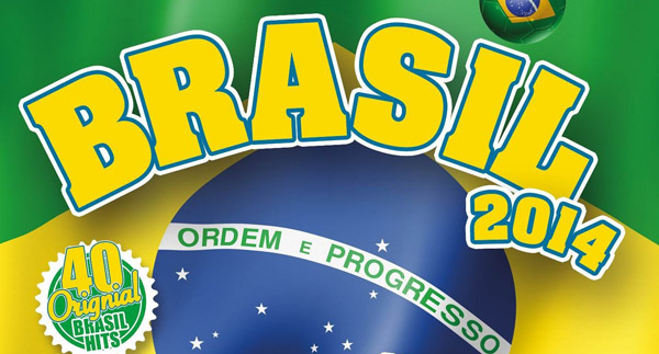 Brasil 2014 - Samba Sounds & Party Hits