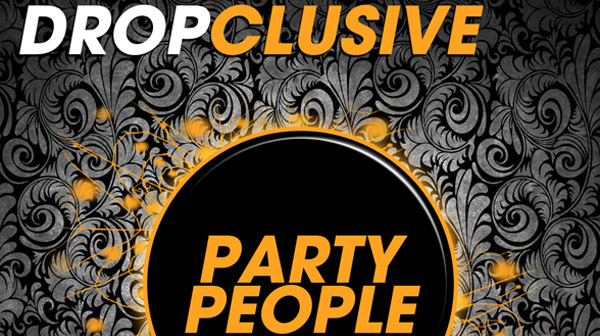Dropclusive - Party People