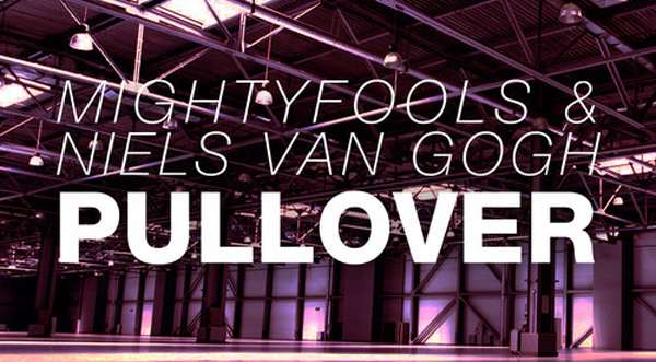 Mightyfools & Niels van Gogh - Pullover Preview