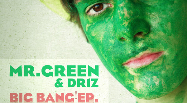Mr. Green - Big Bang! EP