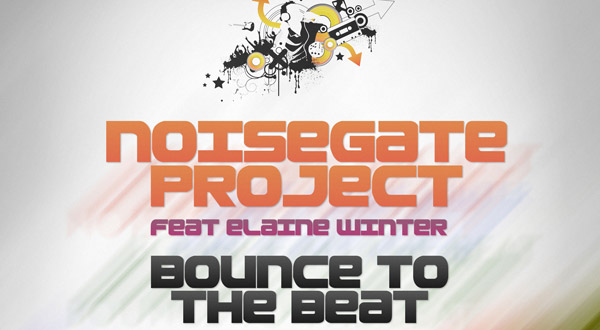 Noisegate Project feat. Elaine Winter - Bounce to the Beat